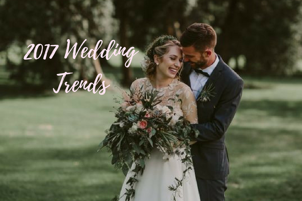 Best and Hottest 2017 Wedding Trends