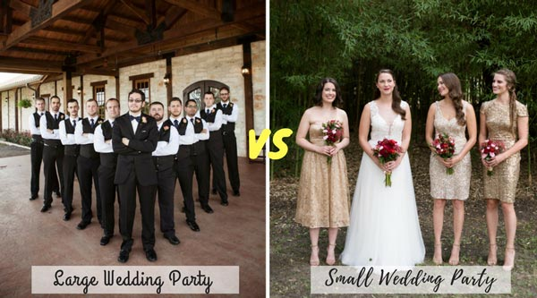 Large Wedding Parties vs Small Wedding Parties | New Wedding Traditions to Replace Old Wedding Traditions